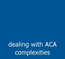 Dealing with ACA complexities