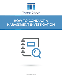How To Conduct A Harassment Investigation